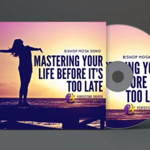 mastering-your-life-before-its-too-late-mosa-sono
